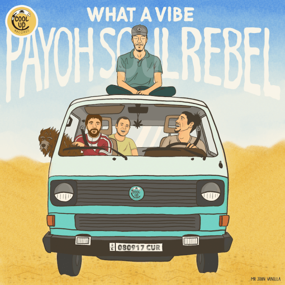 Portada What a Vibe by Payoh SoulRebel and Cool Up Records