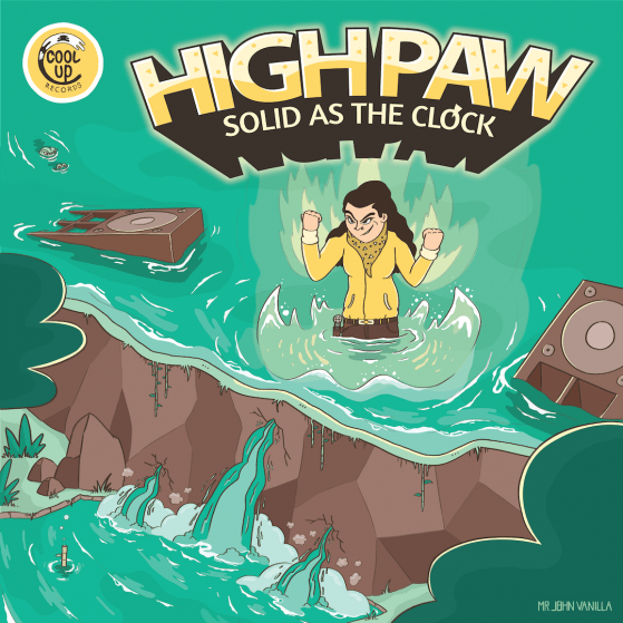 High Paw & Cool Up Records - Solid As The Clock